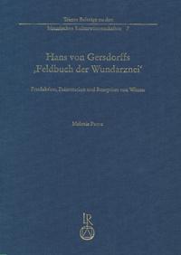 """Hans von Gersdorffs """"Feldbuch der Wundarznei"""""""