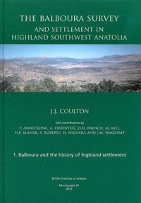 The Balboura Survey and Settlement in Highland Southwest Anatolia