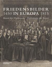 Friedensbilder in Europa 1450-1815