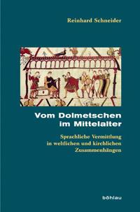 Vom Dolmetschen im Mittelalter