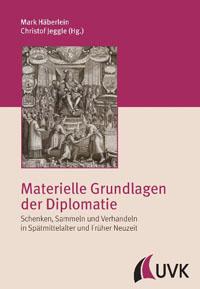 Materielle Grundlagen der Diplomatie