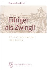 Eifriger als Zwingli