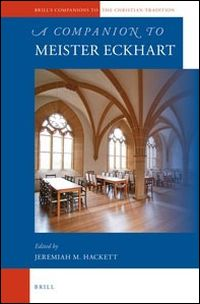 A Companion to Meister Eckhart