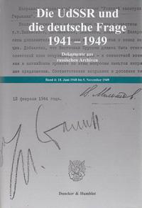 Die UdSSR und die deutsche Frage 1941-1949