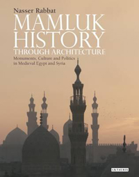 Mamluk History through Architecture