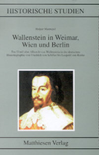 Wallenstein in Weimar, Wien und Berlin