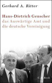 Hans-Dietrich Genscher, das Auswärtige Amt und die deutsche Vereiniung