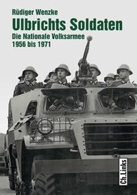 Ulbrichts Soldaten