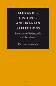 Alexander Histories and Iranian Reflections