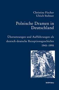 Polnische Dramen in Deutschland