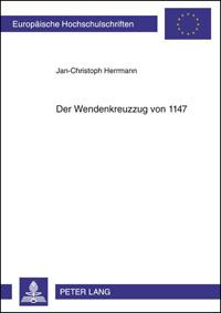 Der Wendenkreuzzug von 1147