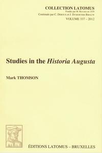 Studies in the Historia Augusta