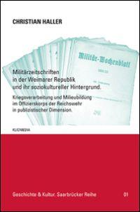 Militärzeitschriften in der Weimarer Republik und ihr soziokultureller Hintergrund