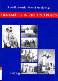Denkmäler in Kiel und Posen