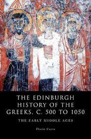 The Edinburgh History of the Greeks, c. 500 to 1050