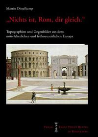 """""""Nichts ist, Rom, dir gleich."""""""