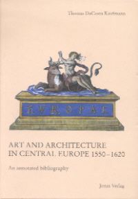 Art and Architecture in Central Europe 1550-1620