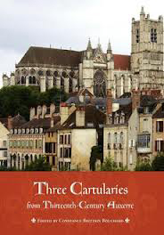 Three Cartularies from Thirteenth-Century Auxerre