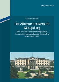 Die Albertus-Universität Königsberg
