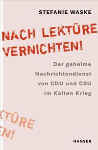 """""""Nach Lektüre vernichten!"""""""