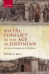 Social Conflict in the Age of Justinian
