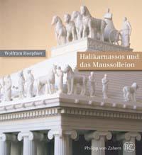Halikarnassos und das Maussolleion