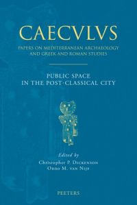 Public Space in the Post-Classical City