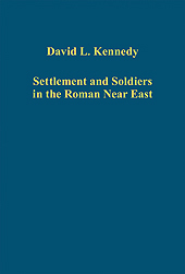 Settlement and Soldiers in the Roman Near East