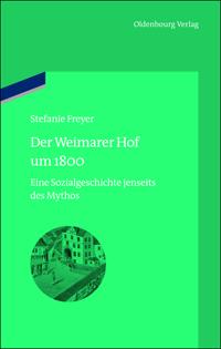 Der Weimarer Hof um 1800