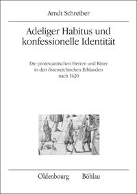 Adeliger Habitus und konfessionelle Identität
