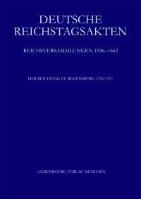 Der Reichstag zu Regensburg 1556/57