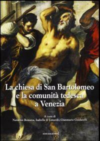 La Chiesa di San Bartolomeo e la comunità tedesca a Venezia