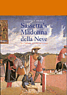 Sassetta's Madonna della Neve