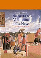 Sassetta's Madonna della Neve