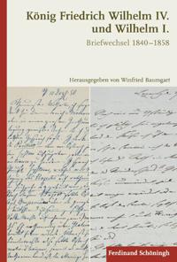 König Friedrich Wilhelm IV. und Wilhelm I.