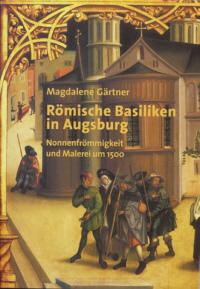 Römische Basiliken in Augsburg
