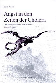Angst in den Zeiten der Cholera