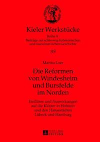 Die Reformen von Windesheim und Bursfelde im Norden