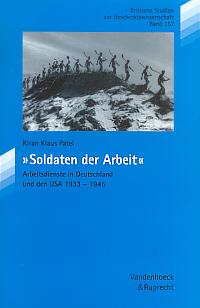 """""""Soldaten der Arbeit"""""""