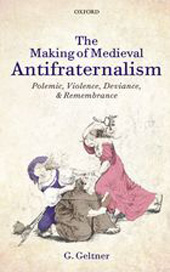 The Making of Medieval Antifraternalism