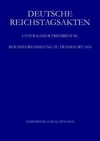 Deutsche Reichstagsakten unter Kaiser Friedrich III.