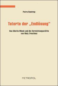"""Tatorte der """"Endlösung"""""""