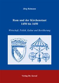 Rom und der Kirchenstaat 1450 bis 1650