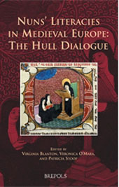 Nuns' Literacies in Medieval Europe: The Hull Dialogue