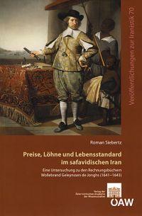 Preise, Löhne und Lebensstandard im safavidischen Iran