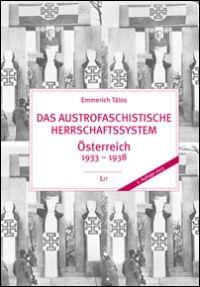 Das austrofaschistische Herrschaftssystem