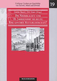 Die Niederlausitz vom 18. Jahrhundert bis heute