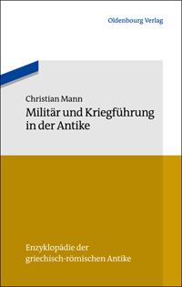 Militär und Kriegsführung in der Antike