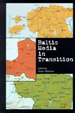 Baltic Media in Transition