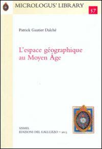 L'espace géographique au Moyen Âge